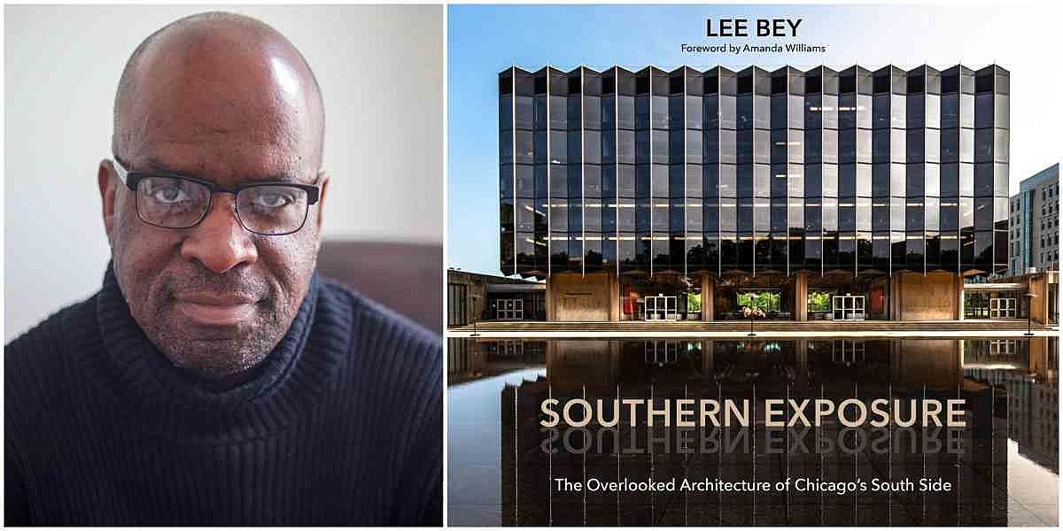Lee Bey - Southern Exposure