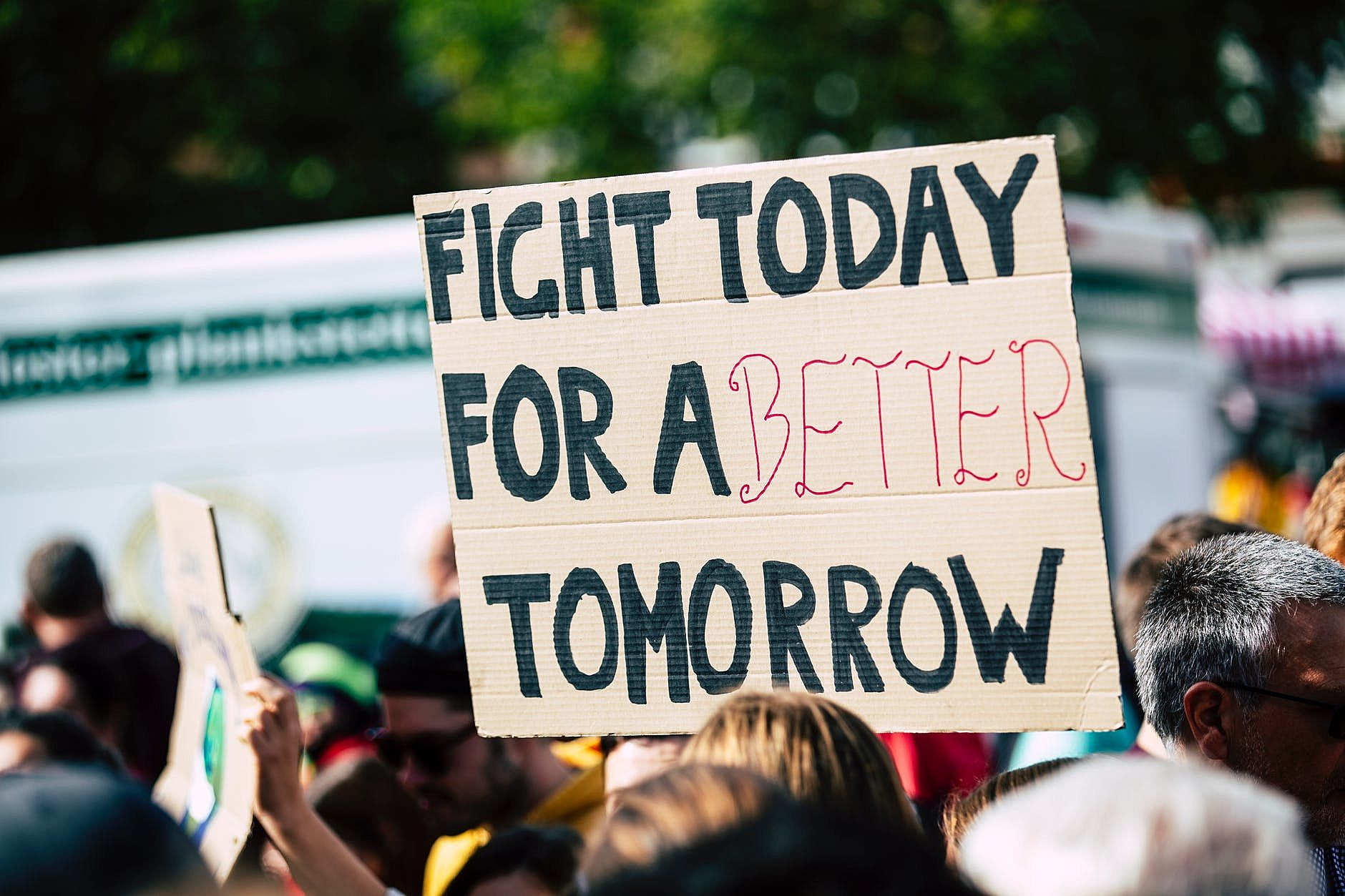 Fight for a Better Tomorrow protest sign